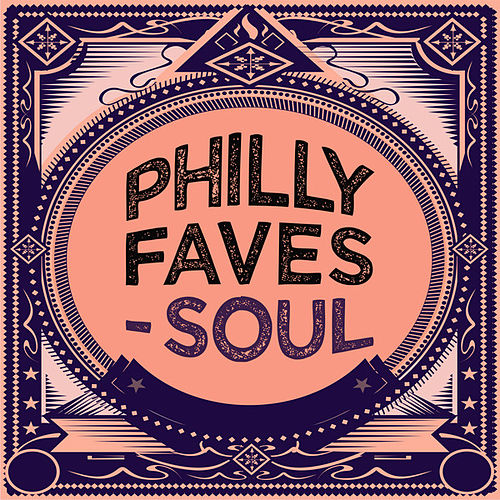 Philly Faves - Soul by Various Artists