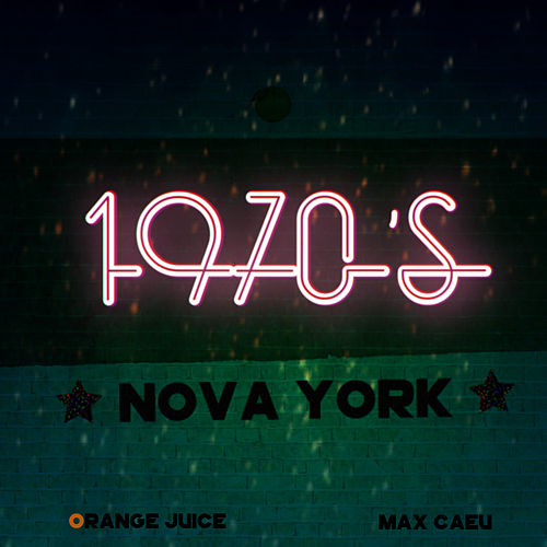 1970's Nova York von Orange Juice