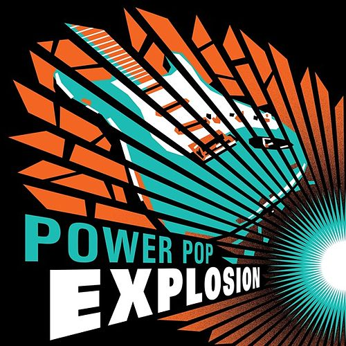 Power Pop Explosion de Various Artists