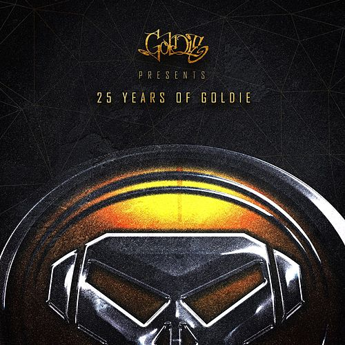 Goldie Presents 25 Years of Goldie (Re-Mastered) by Goldie