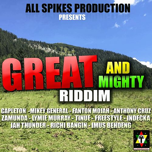 Great and Mighty Riddim von Various Artists