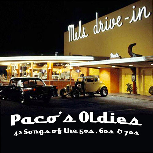 Oldies by Paco