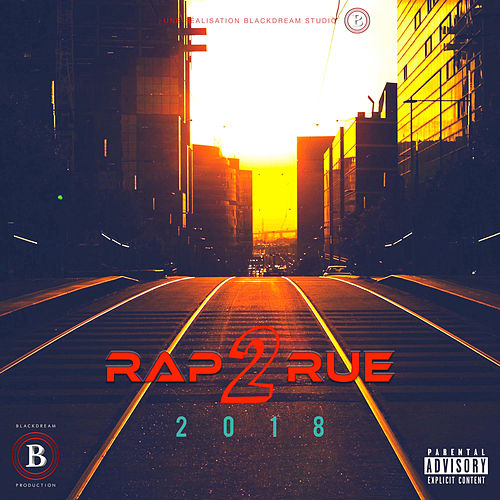 Rap2rue 2018 de Various Artists
