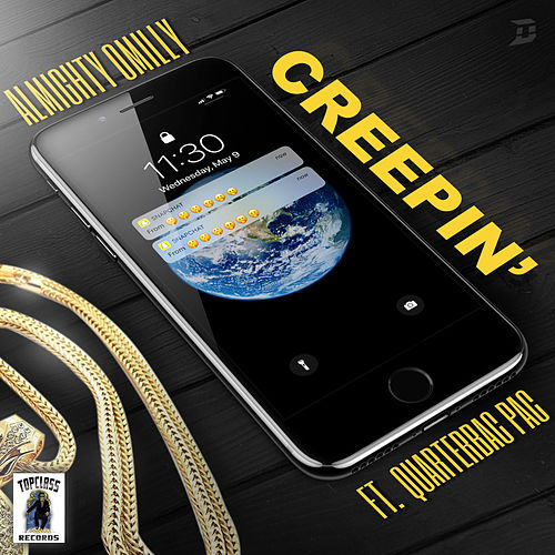 Creepin' by Almighty Omilly