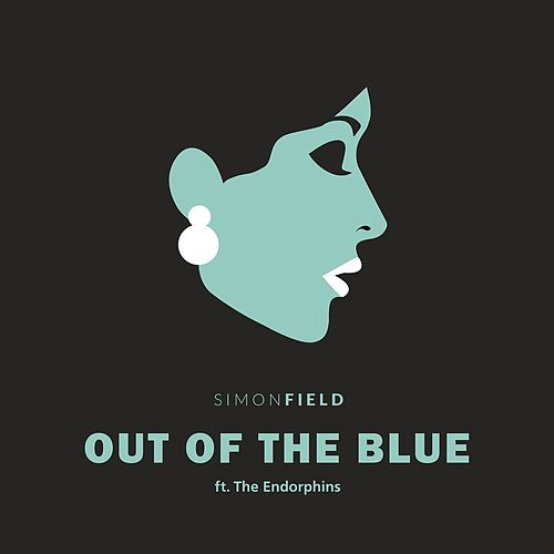 Out Of The Blue (feat. The Endorphins) von Simon Field