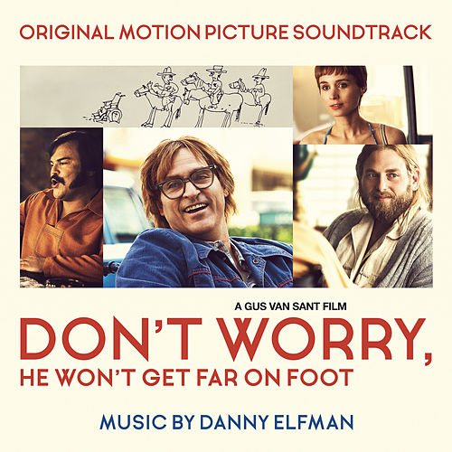 Don't Worry, He Won't Get Far on Foot (Original Motion Picture Soundtrack) by Danny Elfman