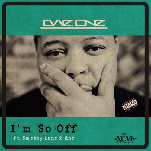 I'm So Off (feat. Smokey Lane & Eeno) von Dae'One