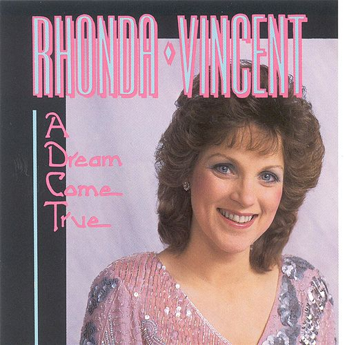 A Dream Come True de Rhonda Vincent