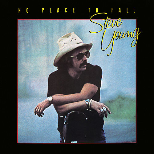 No Place to Fall by Steve Young
