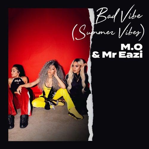 Bad Vibe (Summer Vibes) de M.O