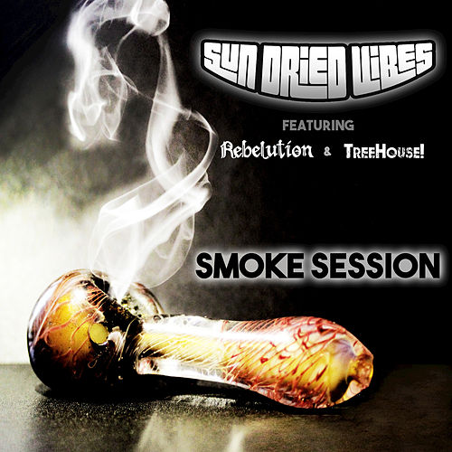Smoke Session by Sun-Dried Vibes