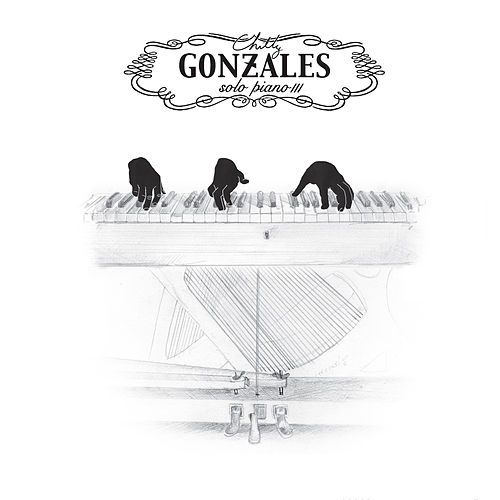 Solo Piano III by Chilly Gonzales