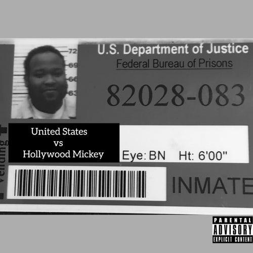 United States vs Hollywood Mickey by Hollywood Mickey