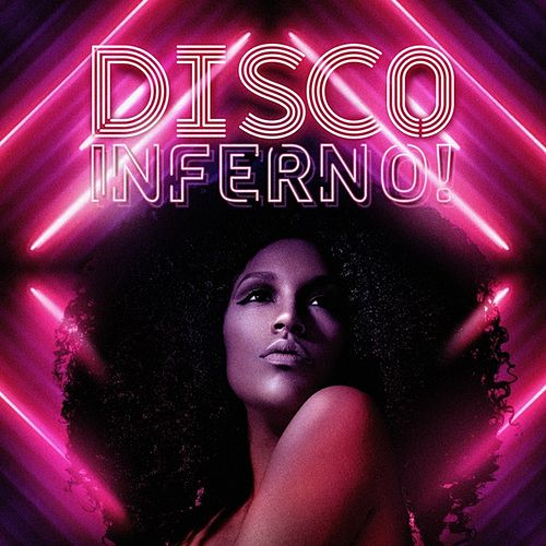 Disco Inferno! by Various Artists
