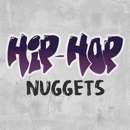 Hip Hop Nuggets by Various Artists