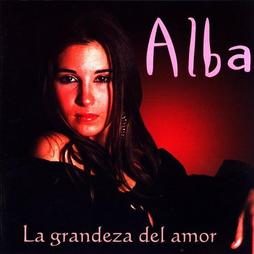 La Grandeza Del Amor de Alba