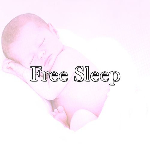 Free Sleep von Rockabye Lullaby