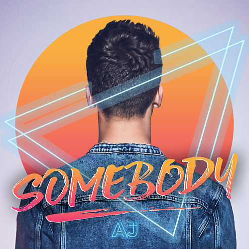 Somebody by AJ Mitchell