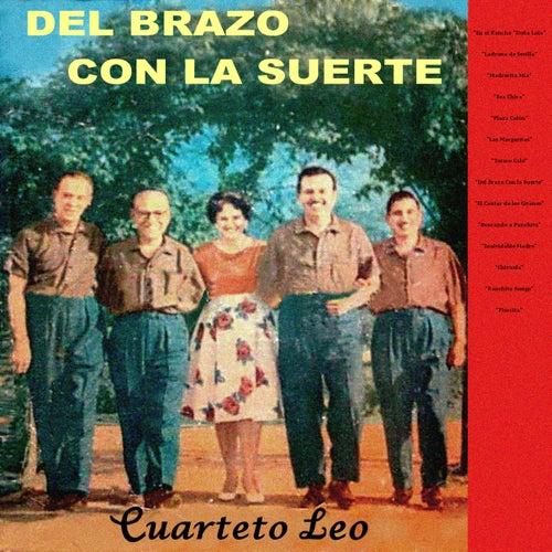 Del Brazo Con la Suerte von Cuarteto Leo