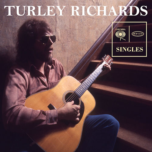 Columbia & Epic Singles by Turley Richards