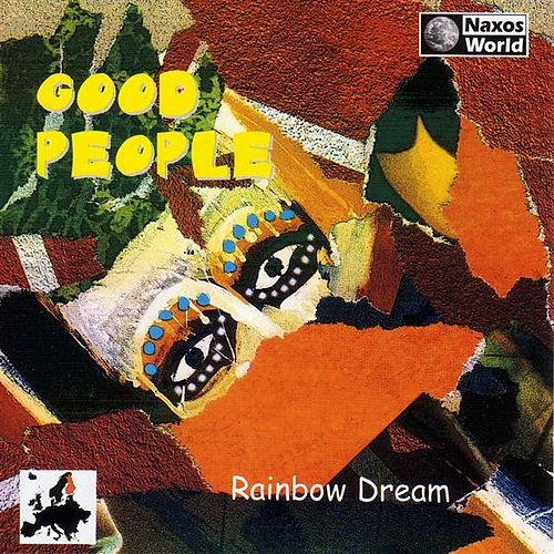 Rainbow Dream by Good People