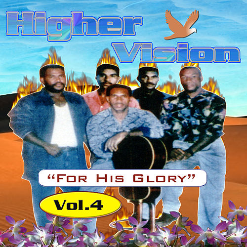 For His Glory Volume 4 by Higher Vision
