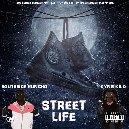 Street Life by Southside Huncho