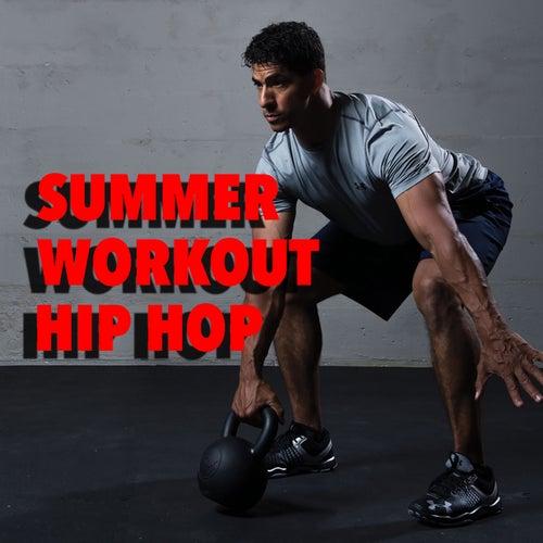 Summer Workout Hip Hop by Various Artists