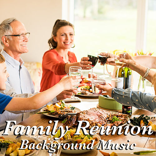 Family Reunion Background Music de Various Artists
