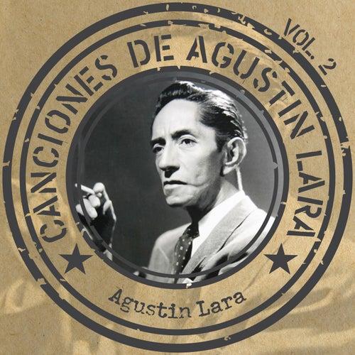 Canciones de Agustín Lara, Vol.2 by Various Artists