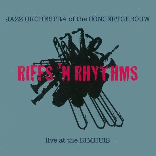 Riffs 'n Rhythms (Live at The Bimhuis) de Jazz Orchestra of the Concertgebouw