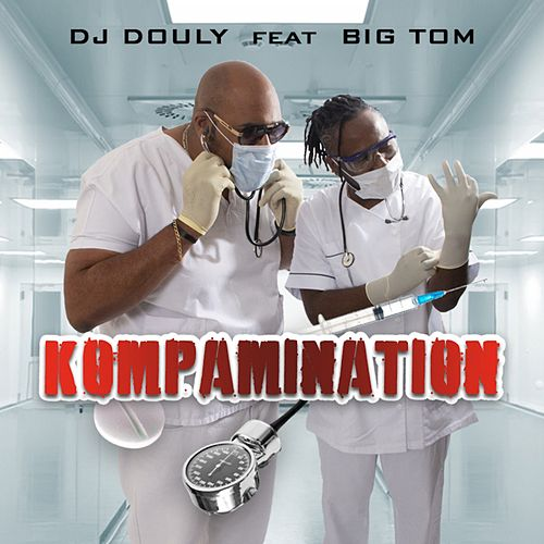 Kompamination by DJ Douly