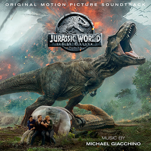 Jurassic World: Fallen Kingdom (Original Motion Picture Soundtrack) [Deluxe Edition] by Michael Giacchino