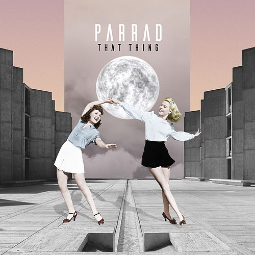 That Thing by Parrad