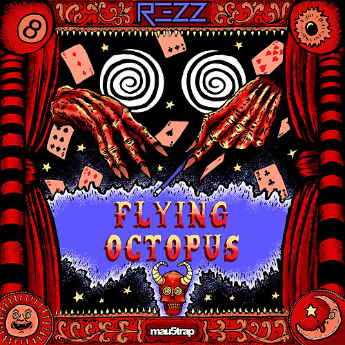 Flying Octopus by Rezz