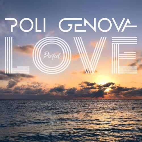Perfect Love von Poli Genova