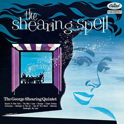 The Shearing Spell (The George Shearing Quintet) by George Shearing