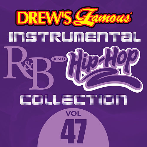 Drew's Famous Instrumental R&B And Hip-Hop Collection (Vol. 47) by Victory