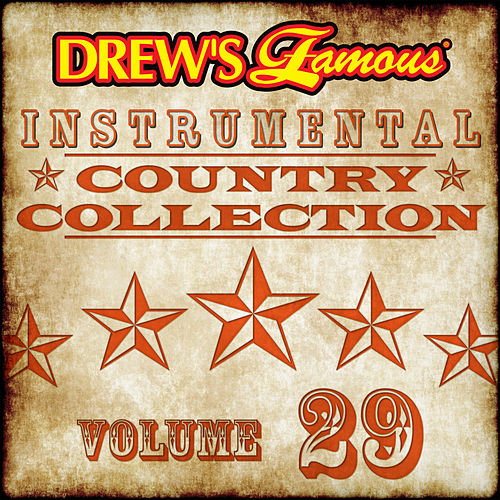 Drew's Famous Instrumental Country Collection (Vol. 29) von The Hit Crew(1)