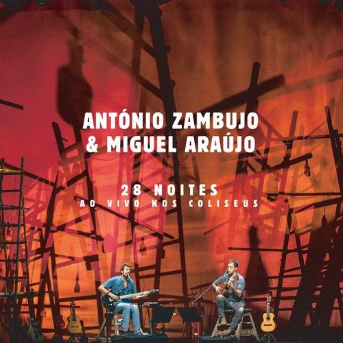 28 Noites Ao Vivo Nos Coliseus von António Zambujo