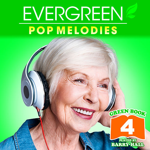 Music for Aged Care - Green Book 4 de Barry Hall