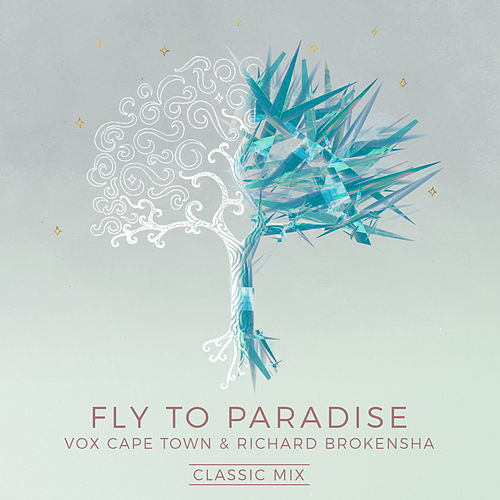 Fly To Paradise (Classic Mix) von VOX Cape Town