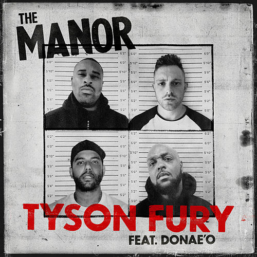 Tyson Fury by The Manor