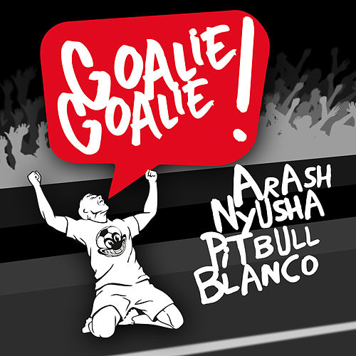 Goalie Goalie by Arash