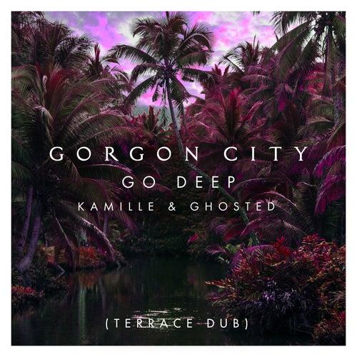 Go Deep (Terrace Dub) de Gorgon City