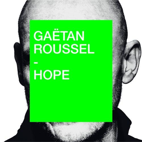Hope de Gaëtan Roussel