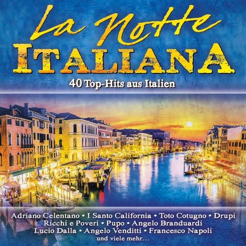 La Notte Italiana, 40 Top-Hits aus Italien von Various Artists
