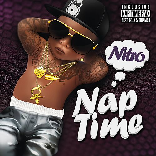 Nap Time by NITRO