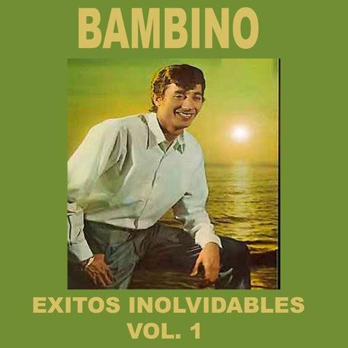 Bambino - Éxitos Inolvidables, Vol. 1 de Bambino