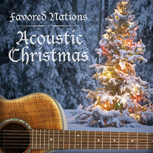 Favored Nations Acoustic Christmas by Various Artists